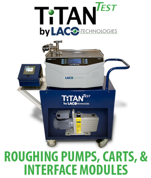Helium Leak Detector - LACO TitanTest - Roughing Pumps, Carts, and Interface Module