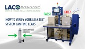 How To Verify Your Leak Test System Can Find Leaks - Leak Standards Built Into Parts
