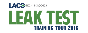 LACO's Leak Test Training Tour 2016 - Leak Testing - Leak Detection (blog)